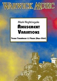 Mark Nightingale: Amusement Variations: Trombone: Instrumental Album
