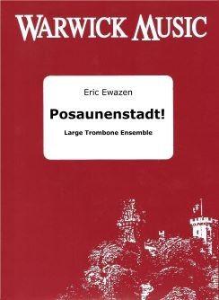 Eric Ewazen: Posaunenstadt: Trombone Solo: Score and Parts