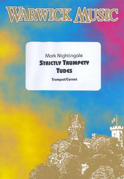Mark Nightingale: Strictly Trumpety Tudes: Trumpet: Instrumental Album