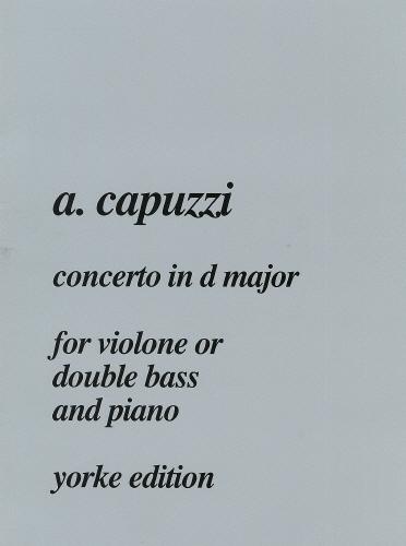 Antonio Capuzzi: Concerto in D Major: Double Bass: Instrumental Album