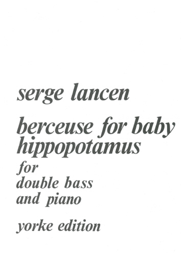 Berceuse For Baby Hipppotamus: Double Bass: Instrumental Album
