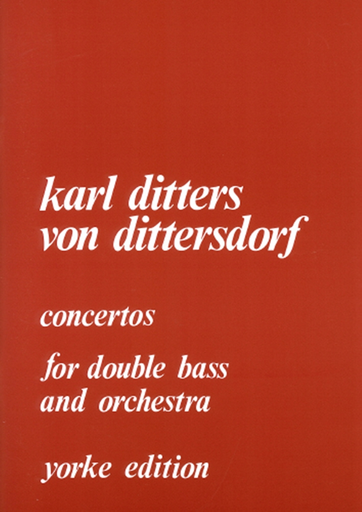 Carl Ditters von Dittersdorf: Concertos 1 And 2: Double Bass: Instrumental Album