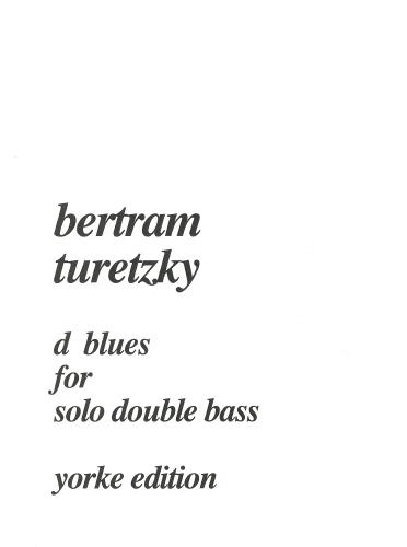 Bertram Turetzky: D Blues For Solo Double Bass: Double Bass: Instrumental Album