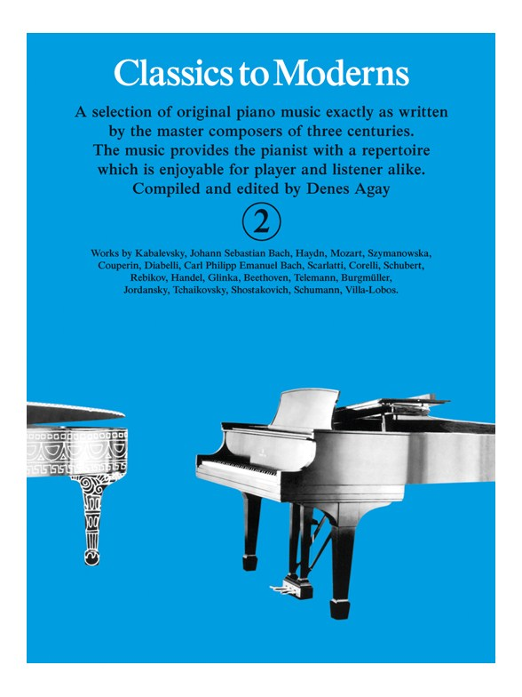 Denes Agay: Classics To Moderns 2: Piano: Instrumental Album