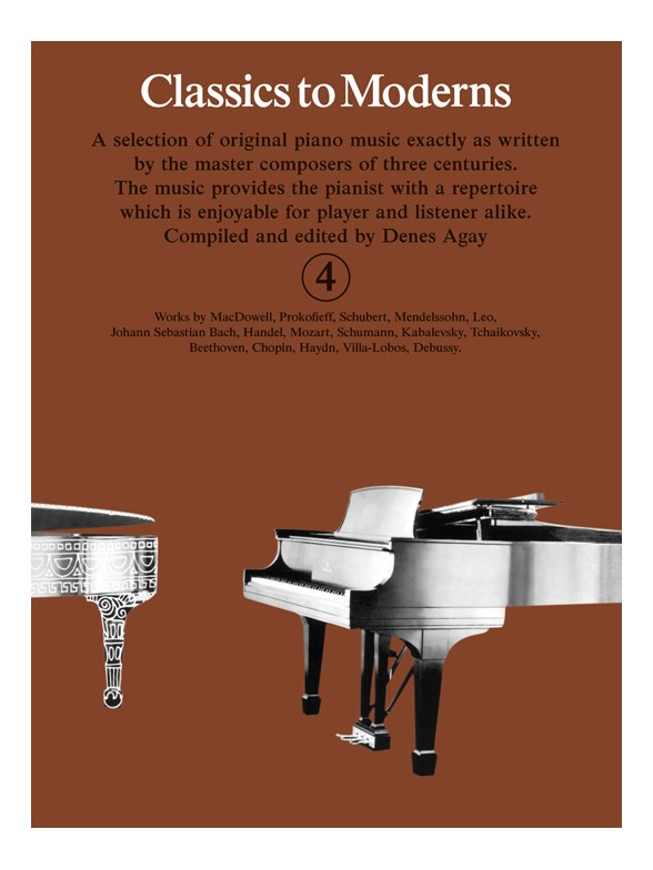 Denes Agay: Classics To Moderns 4: Piano: Instrumental Album