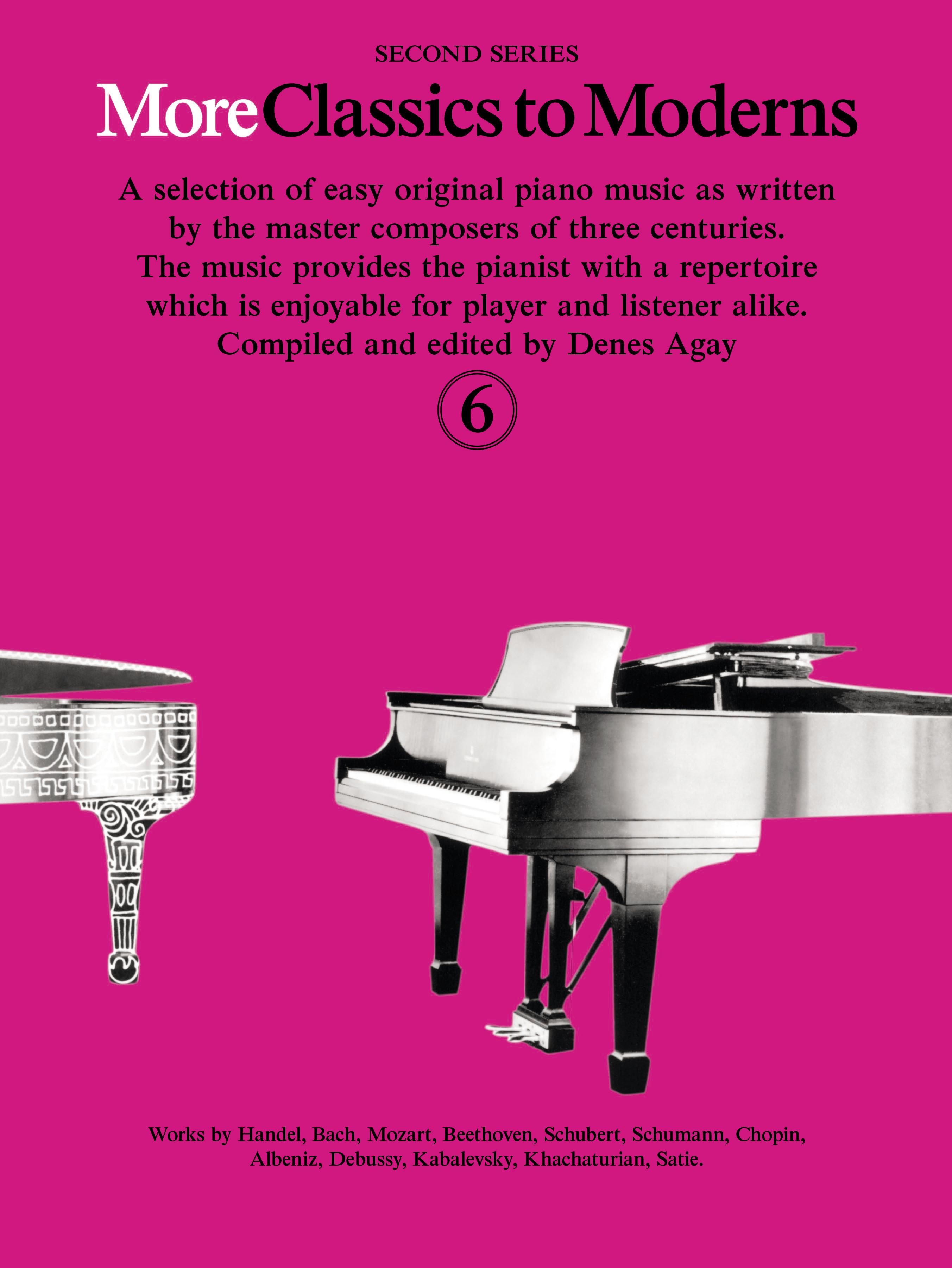 Denes Agay: More Classics To Moderns 6: Piano: Instrumental Album