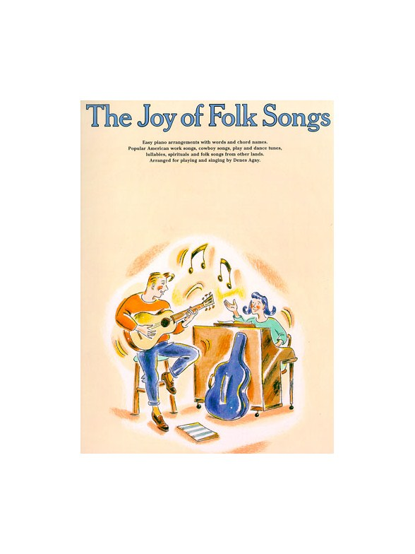 The Joy Of Folk Songs: Piano Vocal Guitar: Mixed Songbook