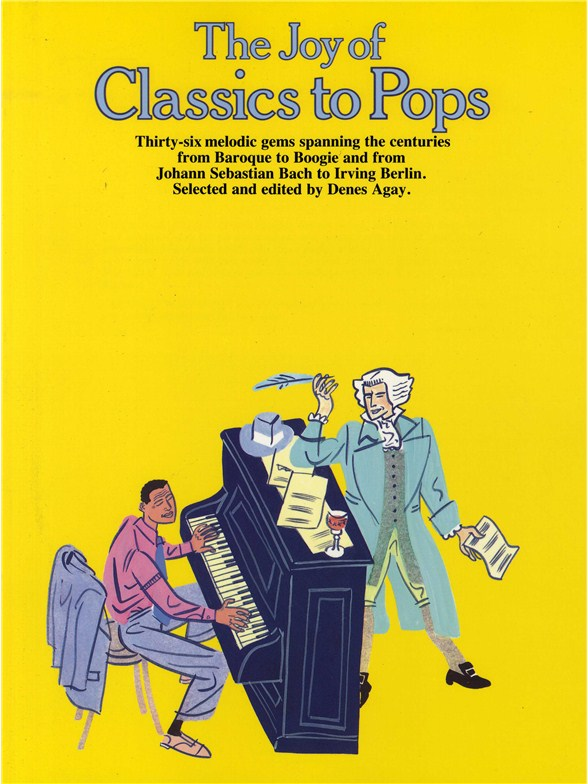 The Joy Of Classics To Pops: Piano: Mixed Songbook