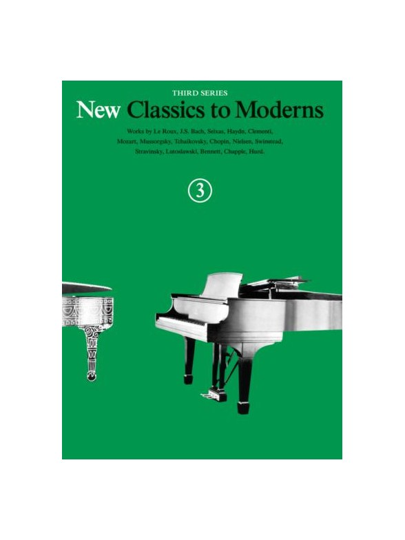 Denes Agay: New Classics to Moderns Book 3: Piano: Instrumental Album