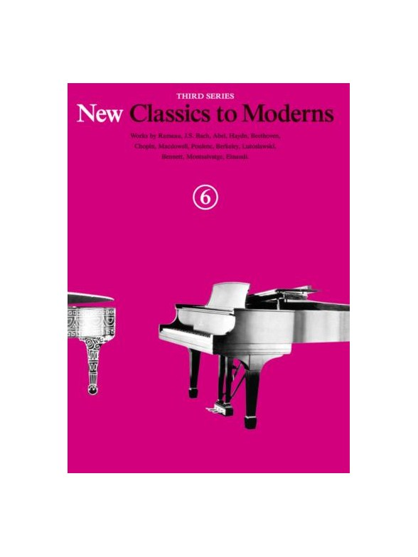 Denes Agay: New Classics to Moderns Book 6: Piano: Instrumental Album