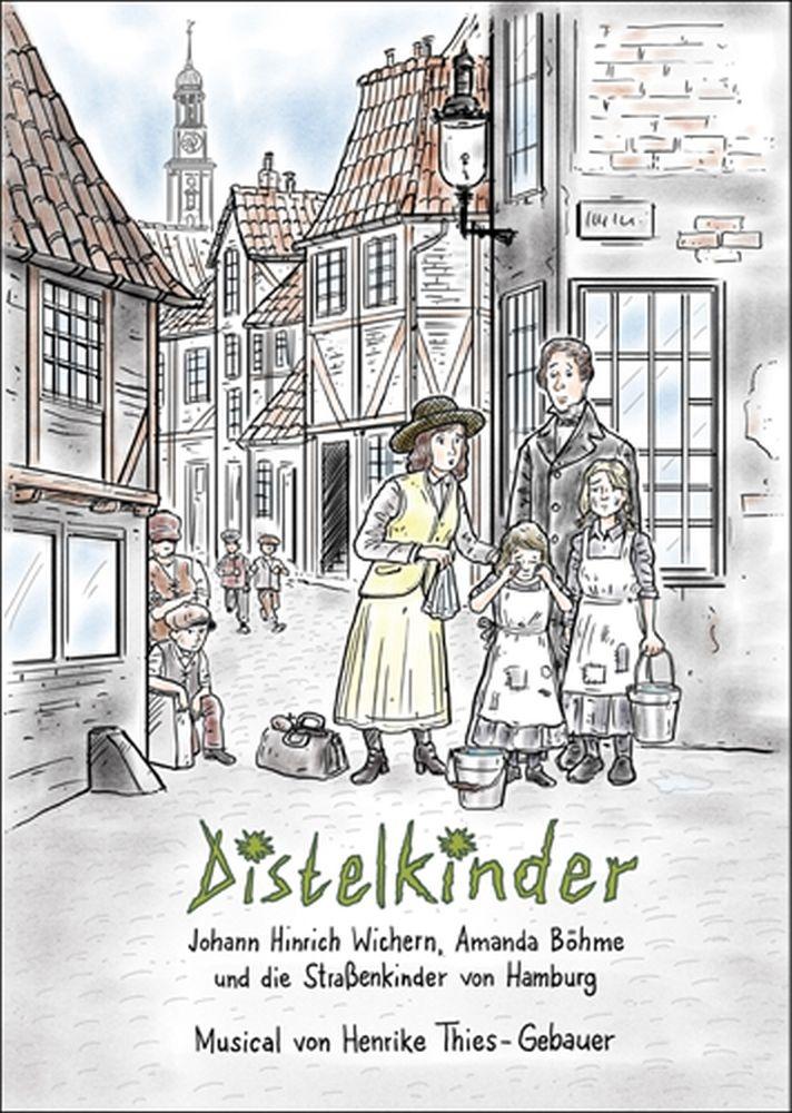 Henrike Thies-Gebauer: Distelkinder: Classroom Musical: Score
