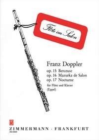 Albert Franz Doppler: Berceuse Mazurka Nocturne op. 15 16 17: Flute: