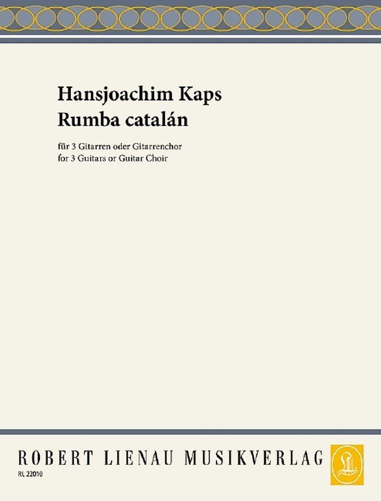Hansjoachim Kaps: Rumba catalán: Guitar Ensemble: Instrumental Work