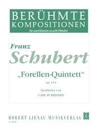 Franz Schubert: Forellen-Quintett op. 114: Piano Duet: Instrumental Work