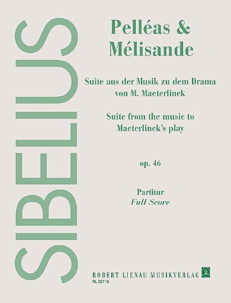 Jean Sibelius: Pelléas und Mélisande op. 46: Ensemble: Score