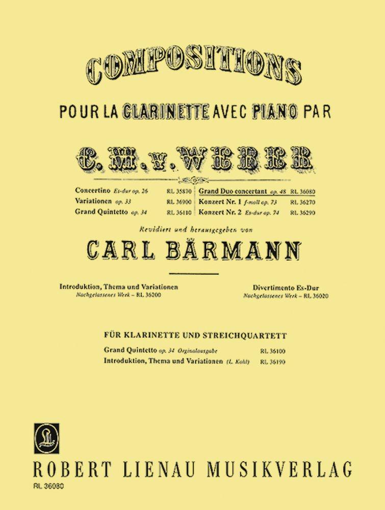 Carl Maria von Weber: Grand Duo Concertante Op. 48: Clarinet: Instrumental Work